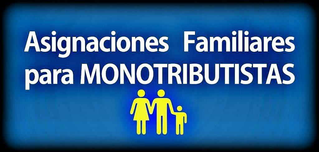 Asignaciones Familiares para monotributistas